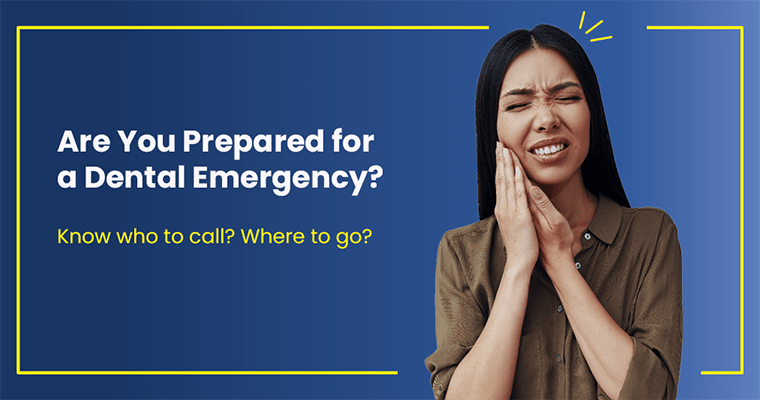 "A woman in pain with text, ""Are You Prepared for a Dental Emergency? Know who to call? Where to go?"""